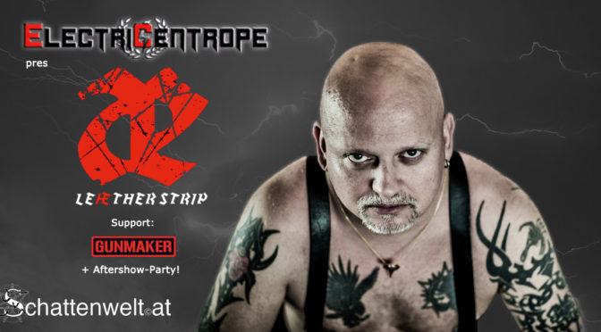 Leaether Strip live in Vienna! + Aftershow Party